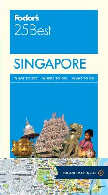 Fodor's Singapore 25 Best By Fodor's Travel Publications, Inc. (COR)