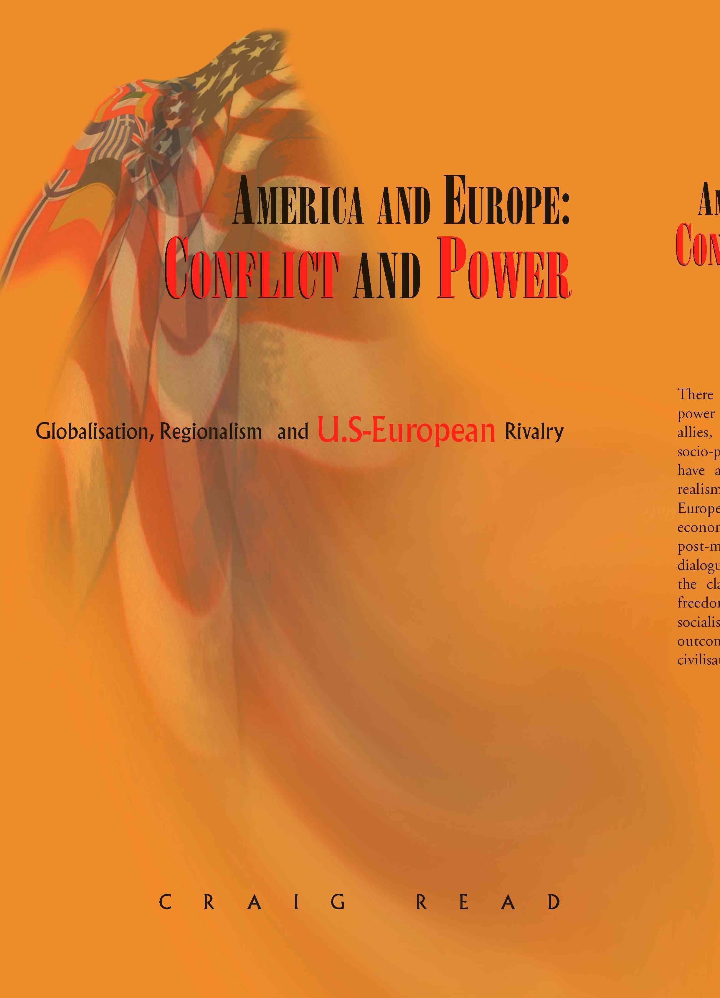 America And Europe: Conflict And Power By Read, Craig