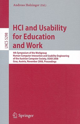 HCI and Usability for Education and Work By Holzinger, Andreas (EDT)